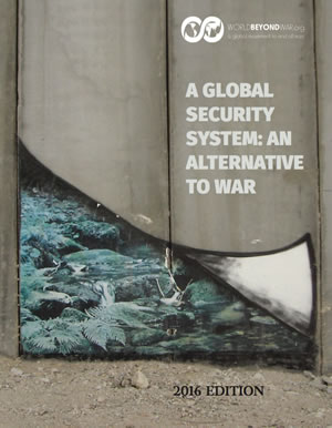 """A Global Security System: An Alternative to War"" – 2016 Edition Now Available"