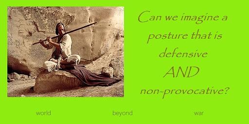 Shift to a Non-Provocative Defense Posture