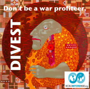 Don't be a war profiteer - Divest