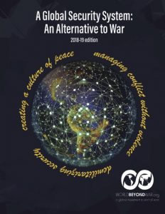 A Global Security System: An Alternative to War (2018-19 Edition)