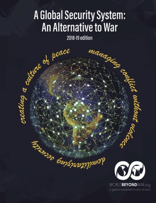 A global security system an alternative to war 2018 19 edition the 2018 19 edition of a global security system an alternative to war agss is now available agss is world beyond wars blueprint for an alternative malvernweather Images