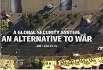 A Global Security System: An Alternative to War — 2017 Edition Now Available