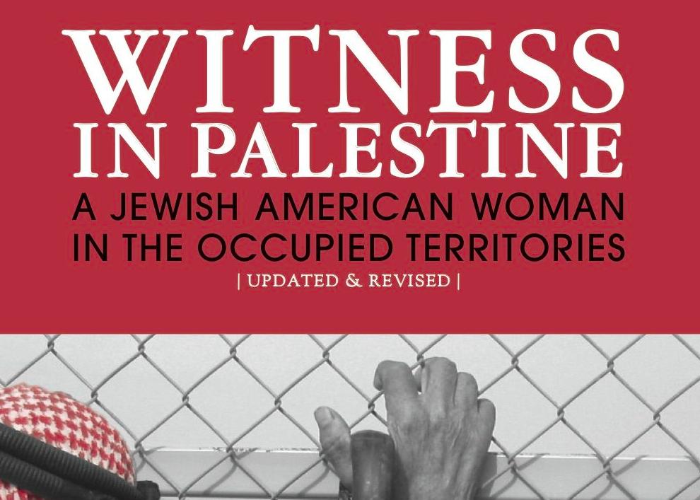 Witness in Palestine by Anna Baltzer