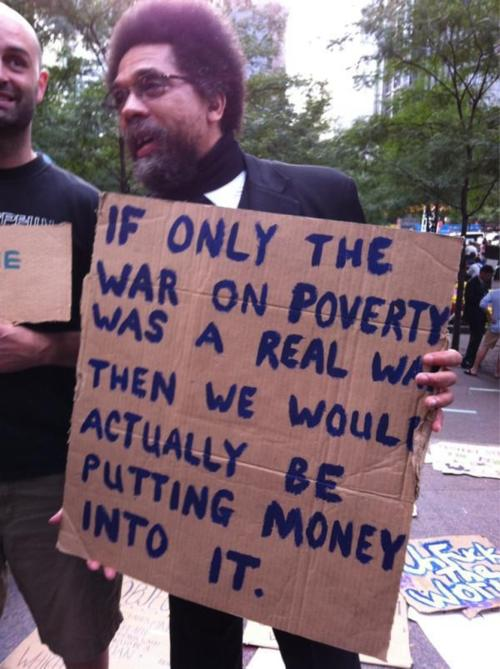 "Cornel West: ""If only the war on poverty was a real war, we would actually be putting money into it"""
