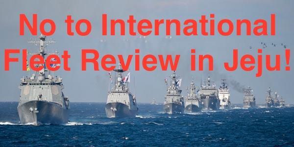 No to International Fleet Review in Jeju