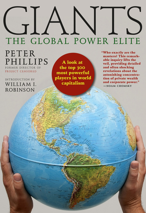 Giants: The Global Power Elite by Peter Phillips