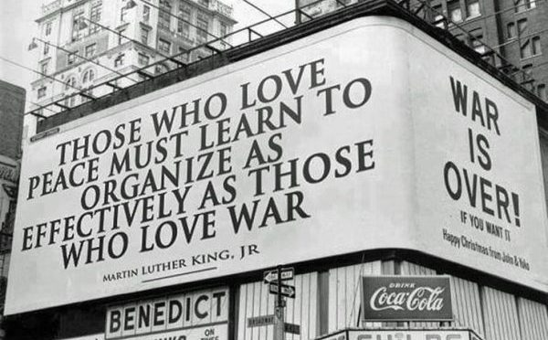 """""""Those who Love Peace Must Learn to Organize as Effectively As Those Who Love War"""" - MLK - billboard"""