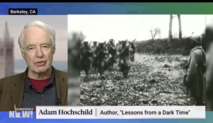 Adam Hochschild on Democracy Now