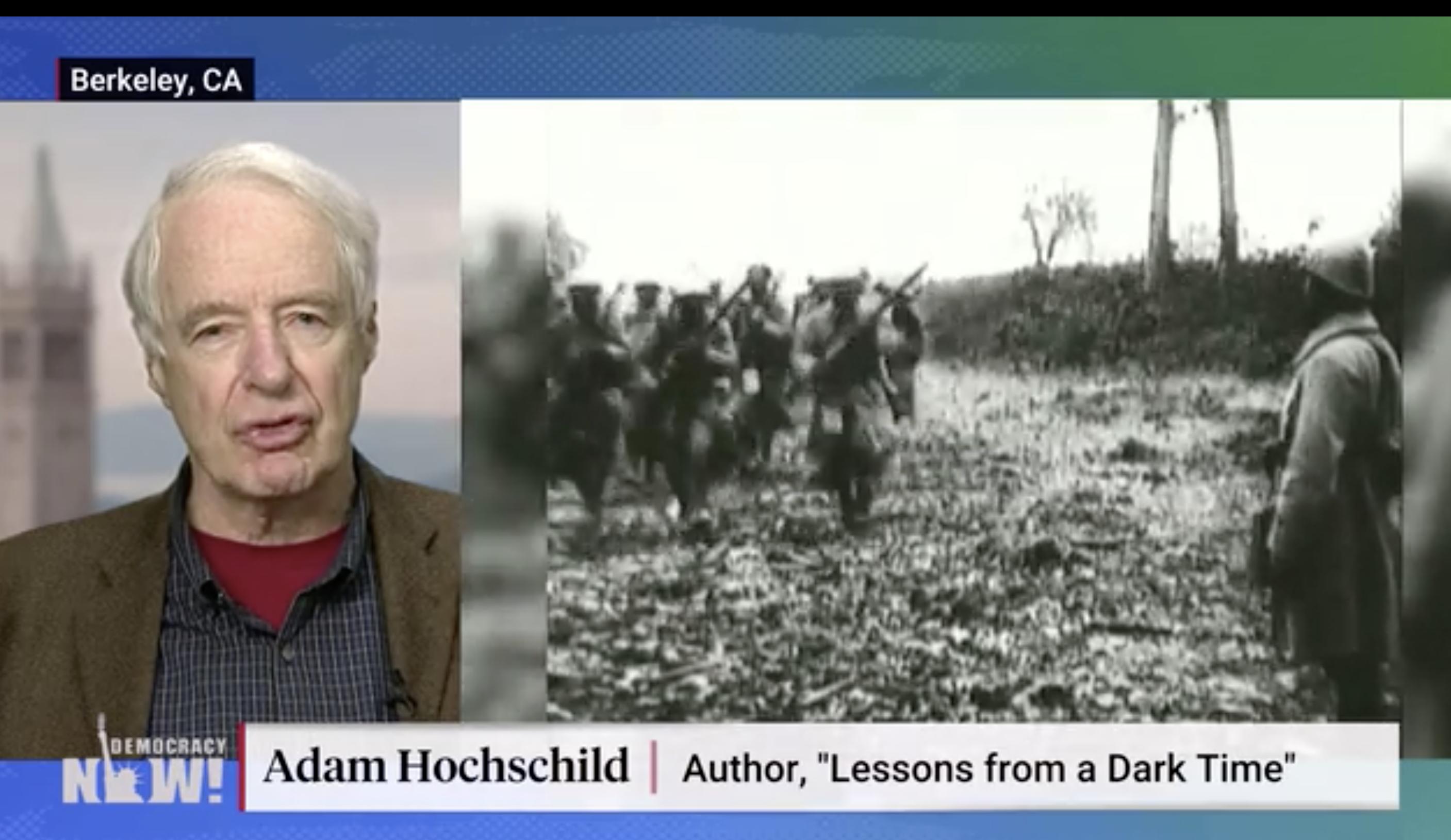 Adam Hochschild on Democracy Now