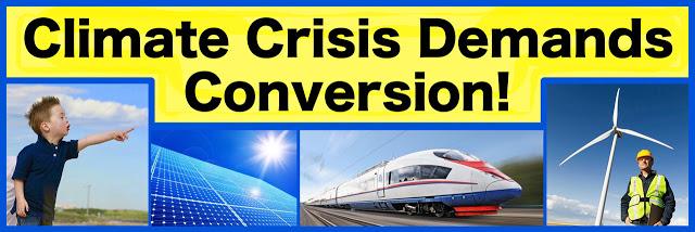 Climate Crisis Demands Conversion of US War Machine