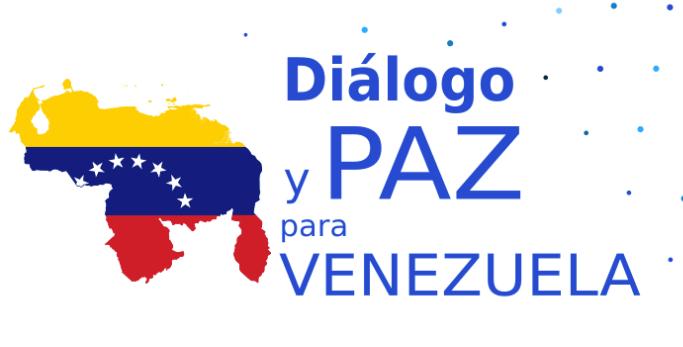 Dialogue and Peace for Venezuela
