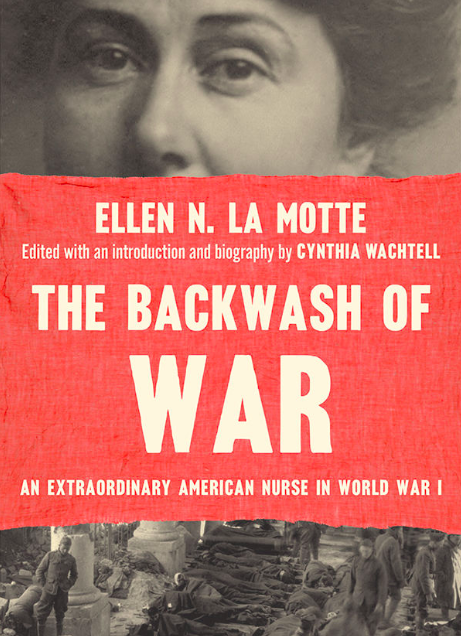 The Backwash of War by Ellen N. La Motte