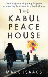 La casa de la paz de Kabul por Mark Isaacs