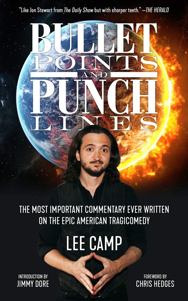 Bullet Points and Punch Lines by Lee Camp