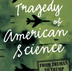 La tragedia de la ciencia estadounidense por Clifford Conner