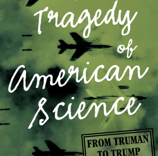 The Tragedy of American Science by Clifford Conner