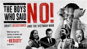 The Boys Who Said No - to US Vietnam war draft