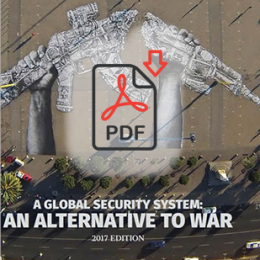 A Global Security System: An Alternative to War – 2017 Edition (pdf)