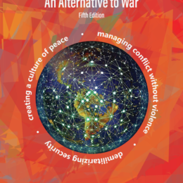 A Global Security System: An Alternative to War (Fifth Edition)